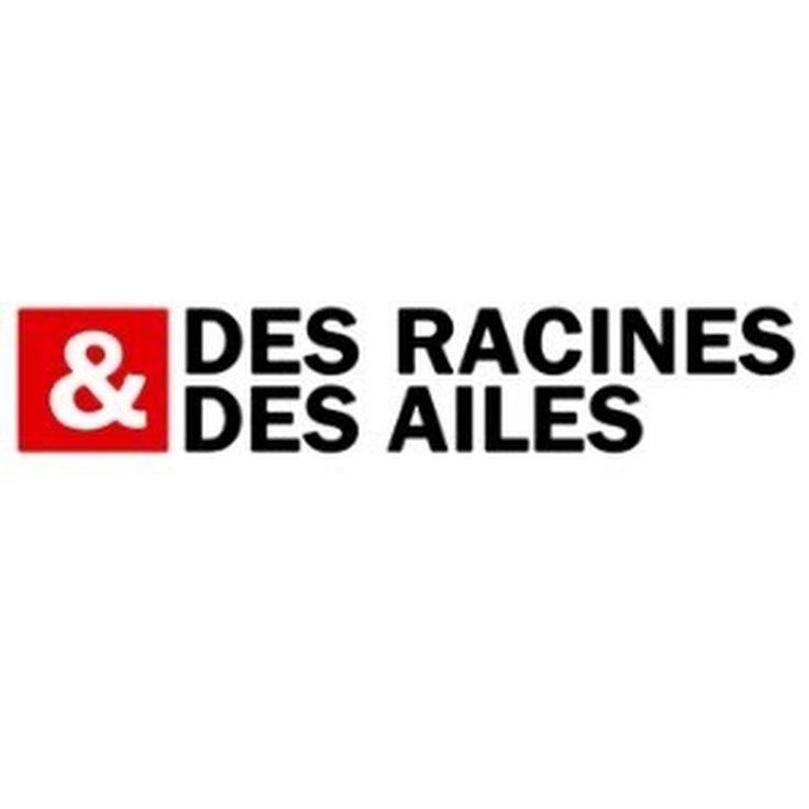 Des Racines Et Des Ailes  - YouTube