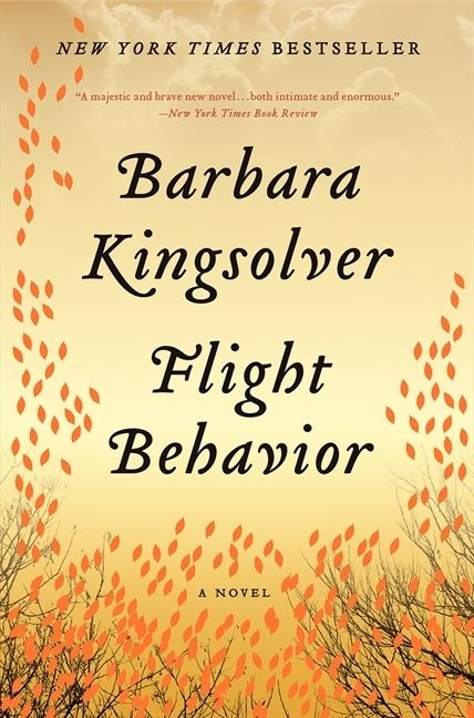 Flight Behavior by Barbara Kingsolver | Community Post: 14 Books Your Book Club Needs To Read Now