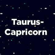 You got: Taurus-Capricorn You share a lot of great moments together, but the way you know you're made for each other is the fact that you can talk for hours on end without noticing. You're both highly sensible and smart people, with no need for anything too flashy. Occasionally, Capricorn will be a little more antsy to try new things than Taurus is, but you're ultimately always on the same page.