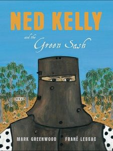Ned Kelly and the Green Sash - Reading Australia