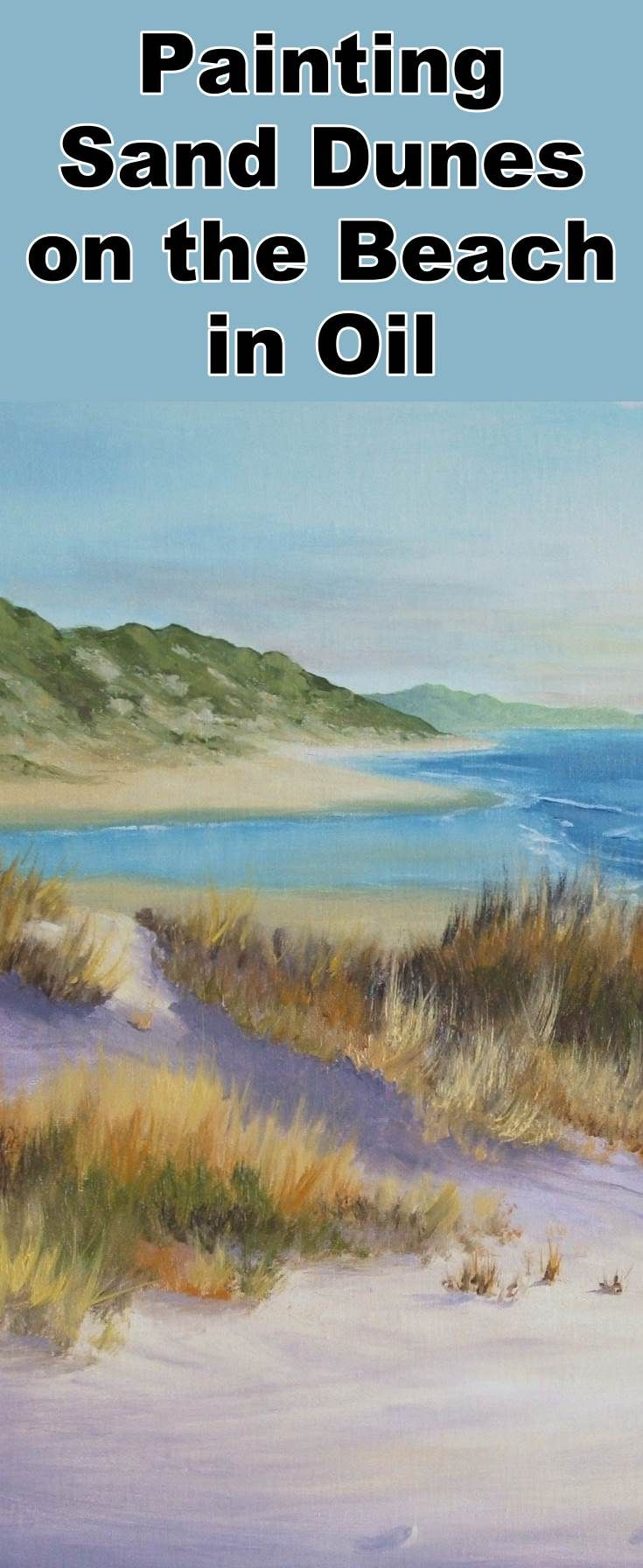 Learn how to paint sand dunes on the beach with this oil painting tutorial