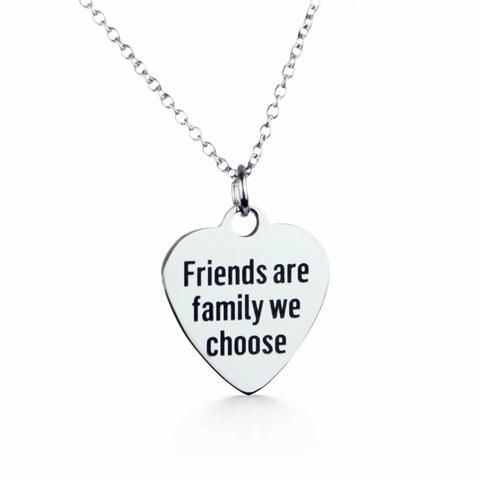 Friends are Family We Choose