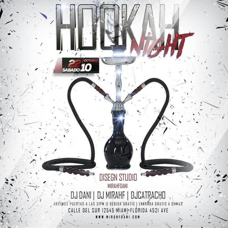 Hookah NightEste fin de semana se convertira en El Más Increíble de la…