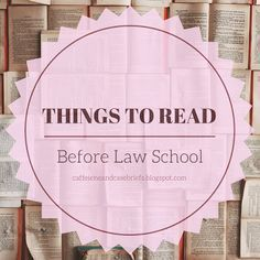 Things to Read Before Law School | Caffeine and Case Briefs