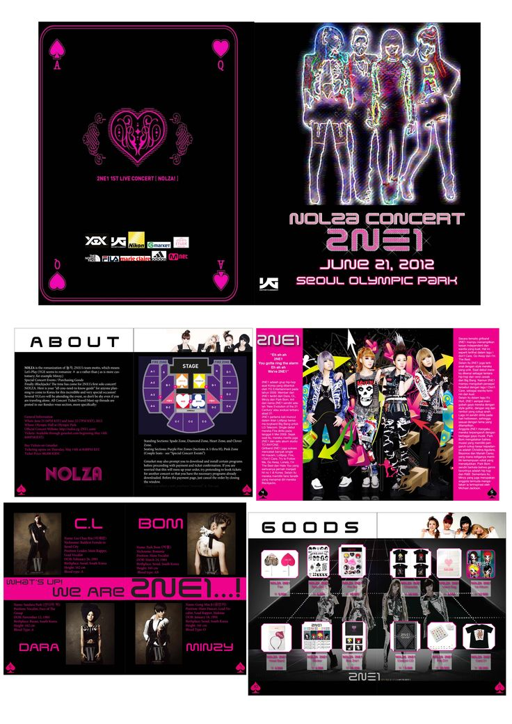 Concert Booklet. This is my first experience to use Adobe Indesign. Booklet must have complete information. So, I put some informations about concert itself, biography singers, goods, place and photo albums. I choose 2NE1, because I'm a fan who adore them, so I don't miss informations about them and it can help me so much. Media: Adobe Indesign and Adobe Photoshop.