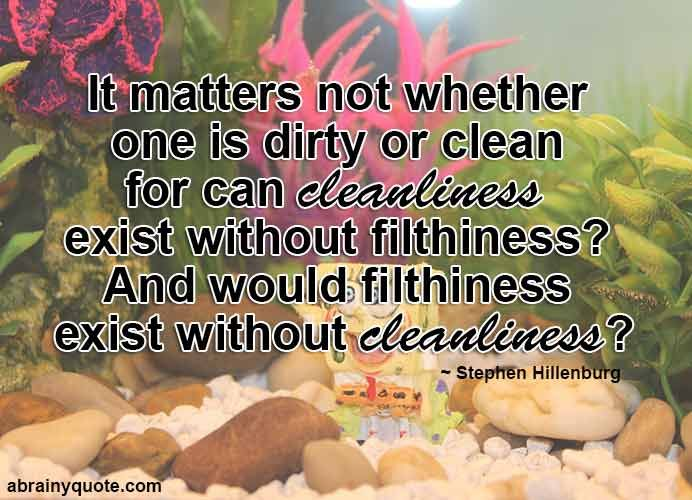 Stephen Hillenburg Quotes On Cleanliness Filthiness Cleanliness Cleaning Cleaningtips Cleaninghack Stephen Hillenburg Cleanliness Quotes Spongebob Quotes