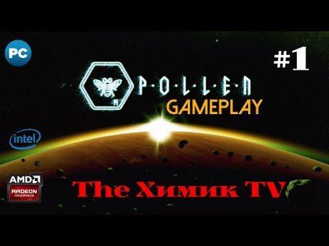 P·O·L·L·E·N - Pollen gameplay - (прохождение) Начало #1