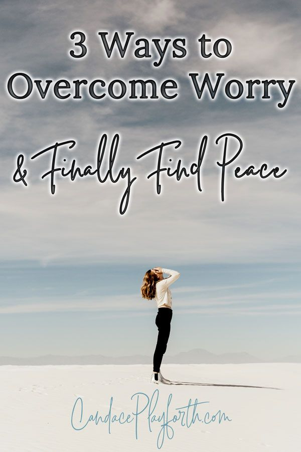 3 Ways To Overcome Worry Candace Playforth Emotional Health Emotional Freedom Technique Managing Emotions