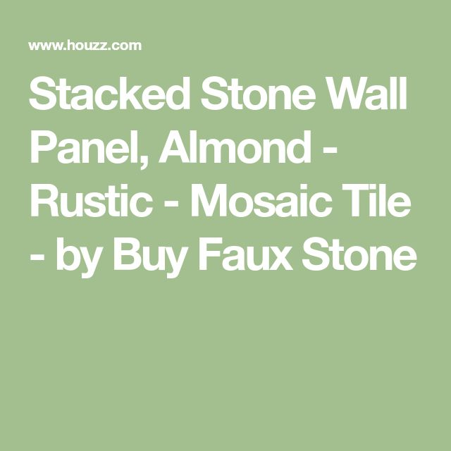 Stacked Stone Wall Panel, Almond - Rustic - Mosaic Tile - by Buy Faux Stone