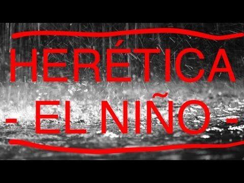 Herética - El Niño - trailer