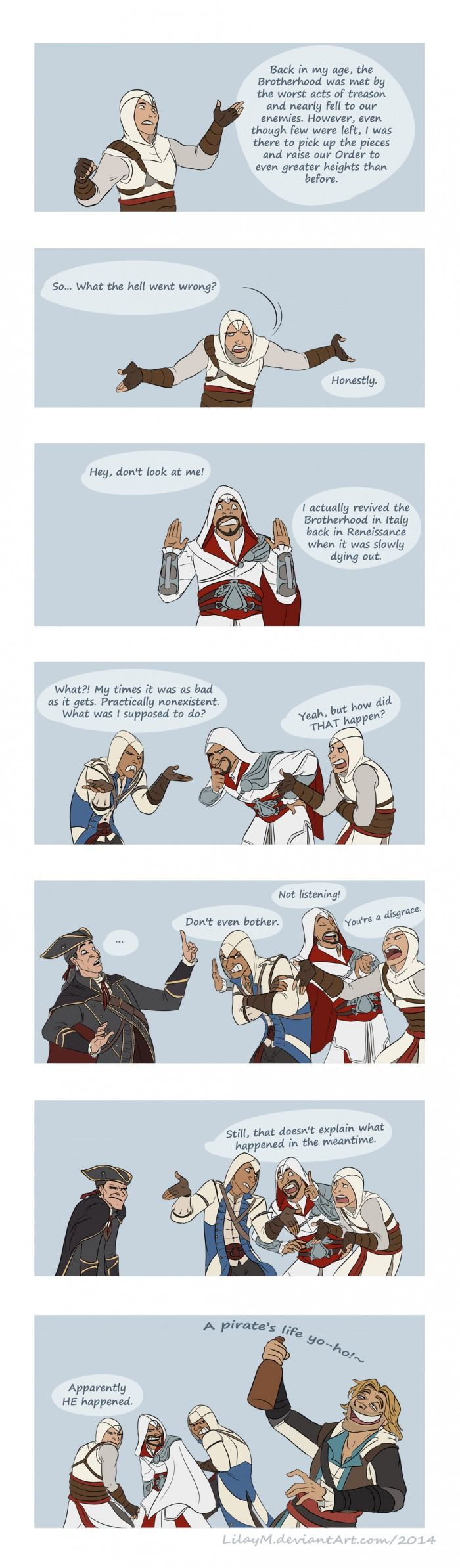 Bahahah. This is hilarious. Poor Haytham. :( I actually really like him. <--- Me too. I'm glad he'll be in Rogue.