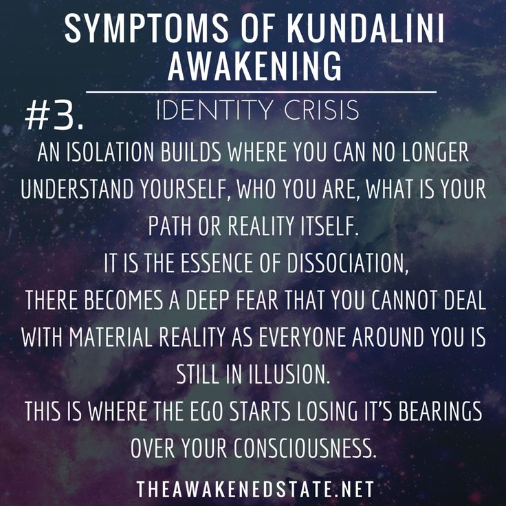 Kundalini Symptoms of Awakening: Identity Crisis.