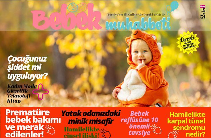 Bebek Muhabbeti Dergisi Kasım Sayısı. Türkiye'nin İlk Online Ücretsiz Aile Dergisi. #bebekmuhabbeti #onlinedergi #bebek #anne #uzmangörüşü #ücretsiz #dergi #sağlık #emzirme #hamile #onlinemagazine #babymagazine