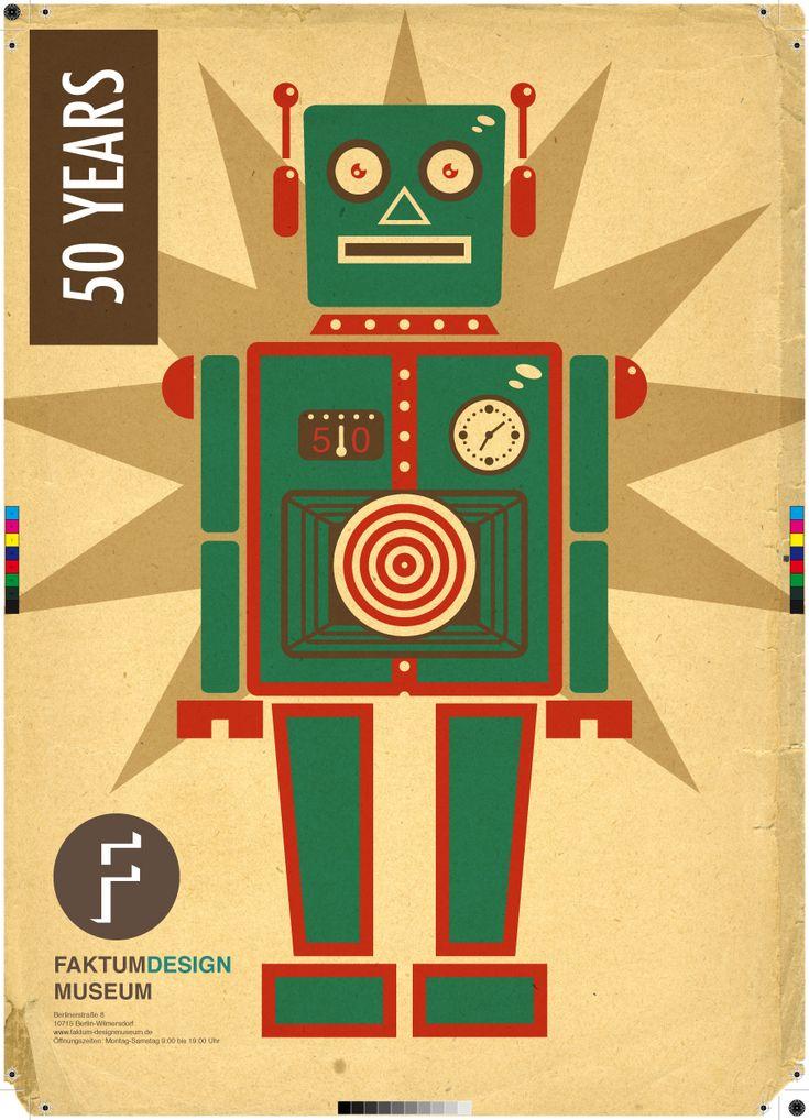Google Image Result for http://www.deviantart.com/download/178617165/retro_robot_faktum_poster_by_joelpoischen-d2ycdvx.jpg