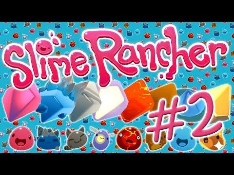 EXPANDING MY FARM AND SUCKING EVERYTHING UP | Slime Rancher #2 (Slime Adventures, Suck/Blow Gun) - YouTube