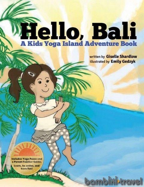 Book Review: Hello Bali   Bambini Travel