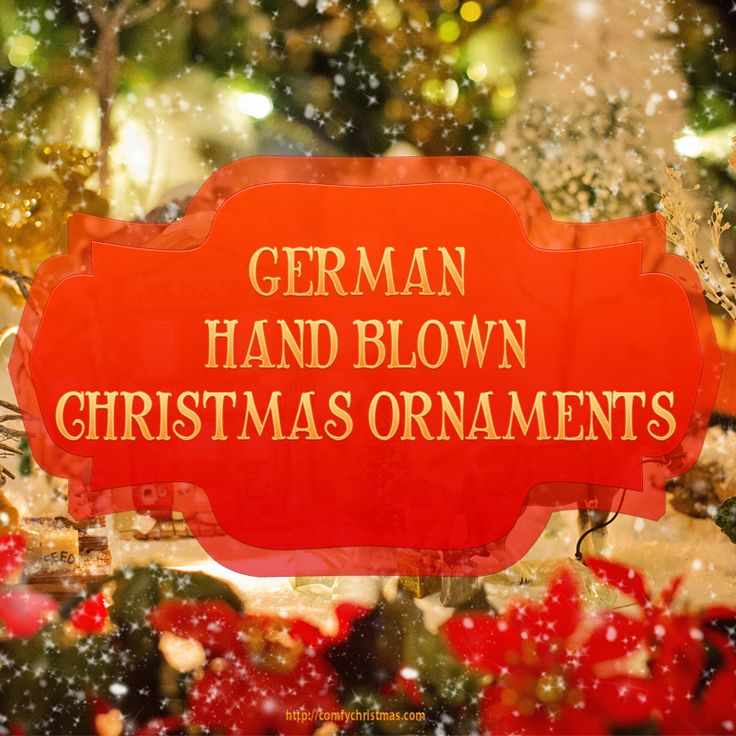 If you're looking to buy German #HandBlown #ChristmasOrnaments you'll find a fabulous selection of mouth blown, hand painted, glass heirloom #Christmas Ornaments for you to collect and cherish over the years. http://comfychristmas.com/german-hand-blown-christmas-ornaments/