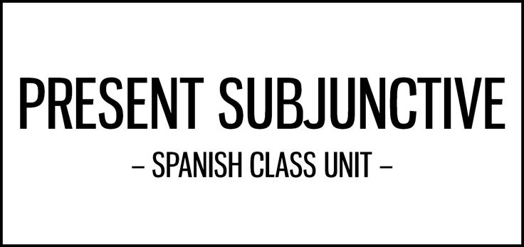 Present subjunctive activities for Spanish class featuring cultural resources, including comics, songs, music videos, lolcats, tweets and ads.