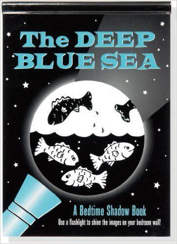 The Deep Blue Sea (A Bedtime Shadow Book): Barbara Paulding, Martha Zschock: 9781441304025: Amazon.com: Books