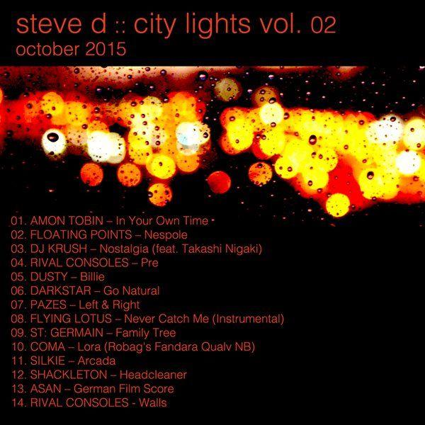"Check out ""Steve D - City Lights vol. 02 (October 2015)"" by steveddt on Mixcloud"