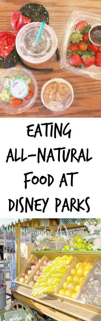 Eating All-Natural Food at Disney Parks