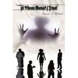 In Whom Should I Trust (Paperback)By Shawnta' C Richard