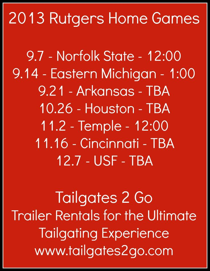 2013 Rutgers Football Home Game Schedule  Tailgates 2 Go - Trailer Rentals for the Ultimate Tailgating Experience