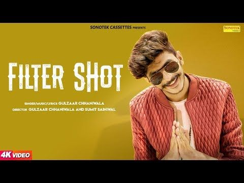 Filter Shot | Gulzaar Chhaniwala | Latest Haryanvi Songs