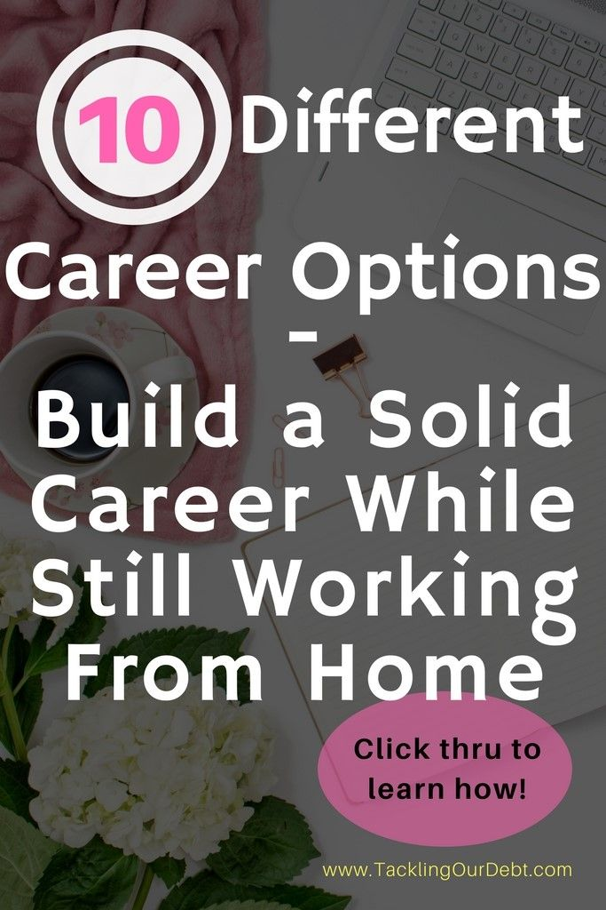 10 Different Career Options - Choose One and Work From Home Forever. Today you can actually work on building a solid career while still working from home to earn money. Want to make money? Click thru to learn more! #workfromhome #makemoney #wahm