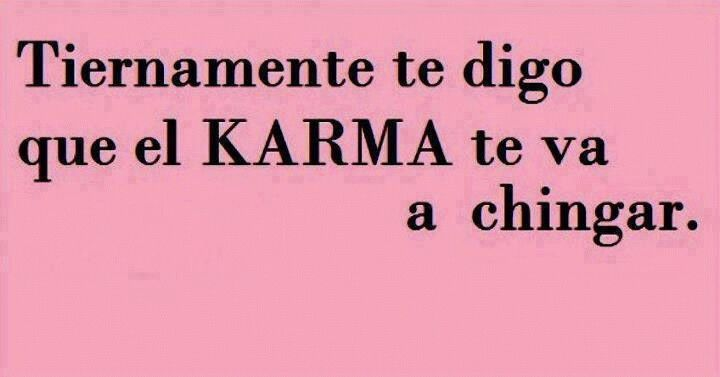 Se recibe lo que se da... #karma #what goes around comes around