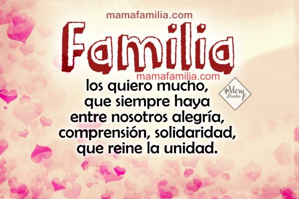 Frases Para La Familia Imágenes Con Frases Para Mi Bella