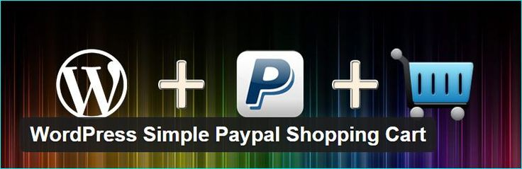 9 Free Wordpress Paypal Plugins for Ecommerce Website