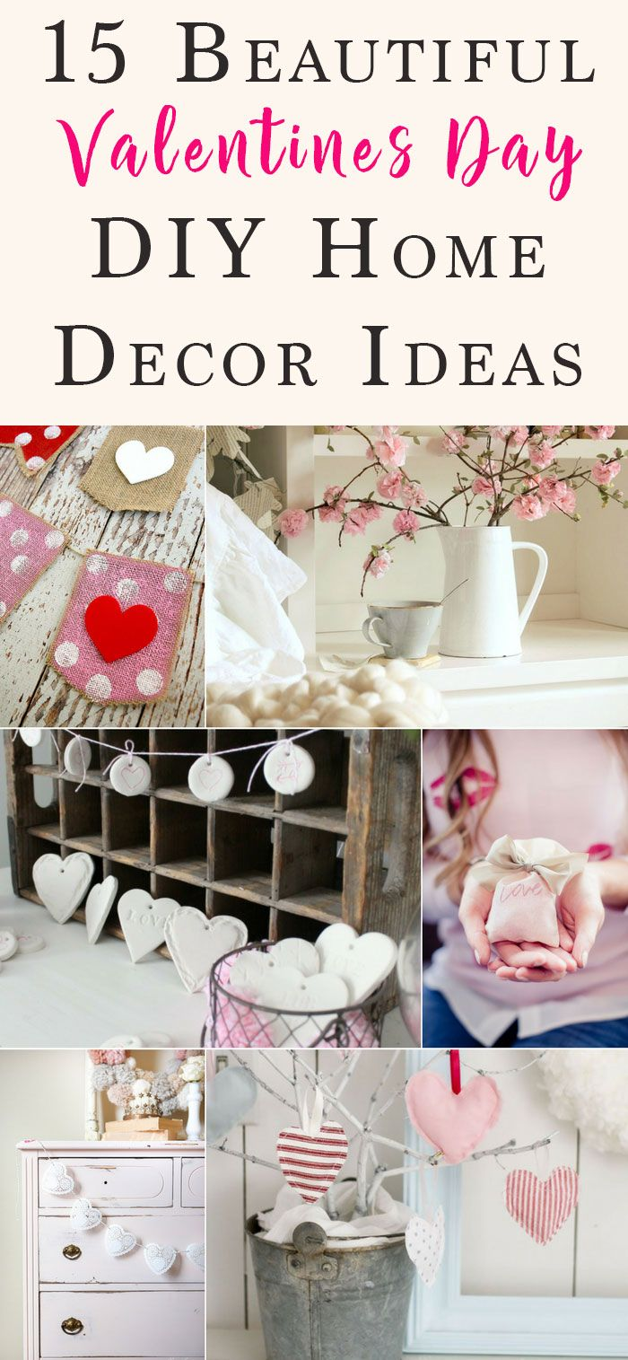 15 DIY Valentines Day Home Decor Ideas