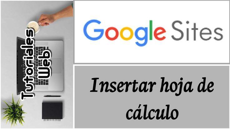 Google Sites Nuevo 2017 - Insertar hoja de cálculo (español)