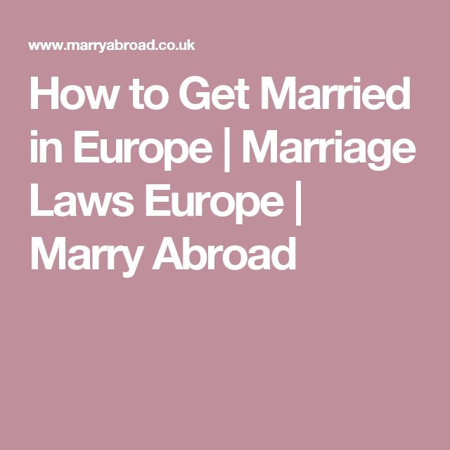 How to Get Married in Europe