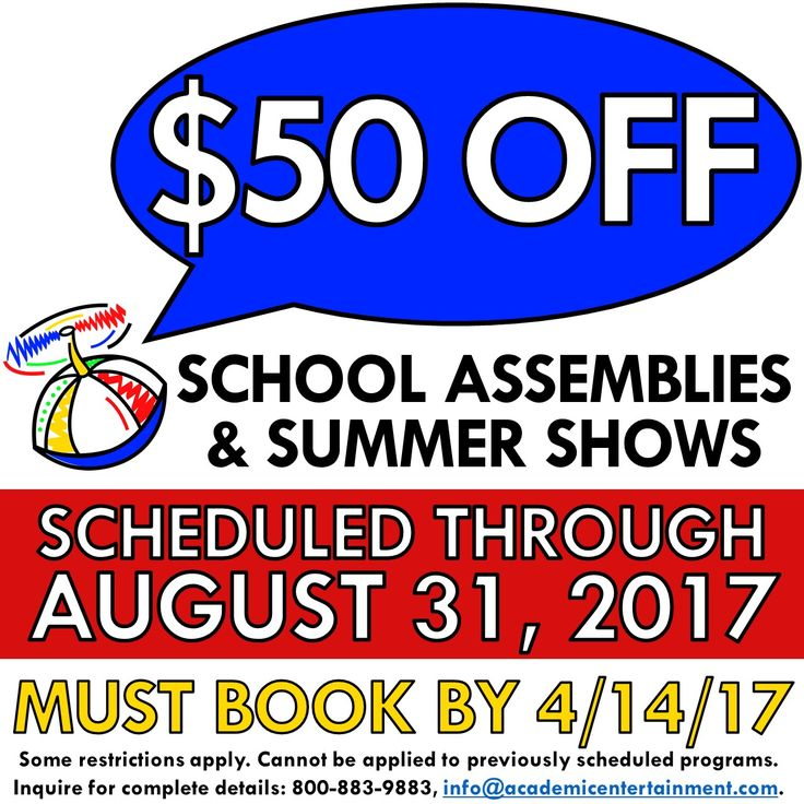 $50 off school assemblies and summer shows scheduled through August 31, 2017! Must book by Friday, April 14, 2017!  Just mention this post! Some restrictions apply.  Cannot be applied to previously scheduled programs. Inquire for complete details: 800-883-9883, info@academicentertainment.com. Browse Shows: www.AcademicEntertainment.com.