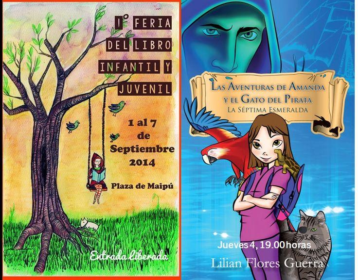 """Se está desarrollando la I Feria del Libro Infantil y Juvenil de Maipú, y hoy estaré presentando mi novela """"Las Aventuras de Amanda y el Gato del Pirata"""". A las 7, en la Plaza de Maipú. Entrada gratuita."""