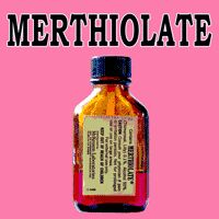 This might sting a little…    When I was a child, I was often painted orange with Merthiolate.  My grandmother, like every good grandmother, kept a bottle handy at all times.  Merthiolate was an antiseptic, containing Mercury, that was marketed for cuts and scrapes.    A fall on the gravel, a slide on the pavement, a run through the briar patch and you'd be sitting on the kitchen table while grandma colored you orange with the magical elixir, which incidentally burned like fire!