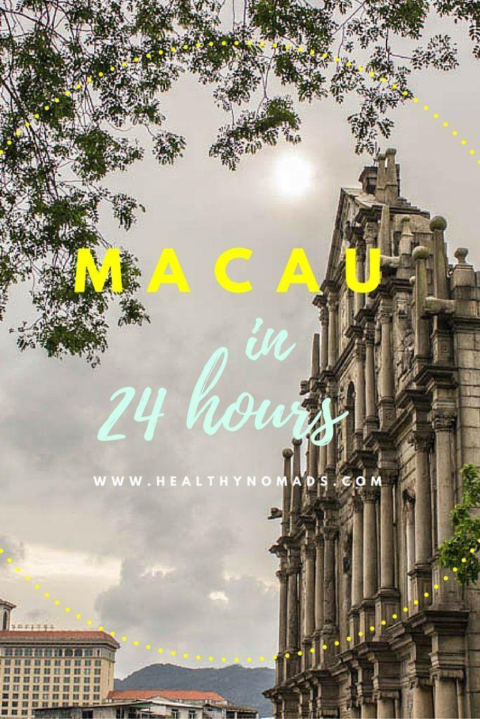 Macau in 24 hours