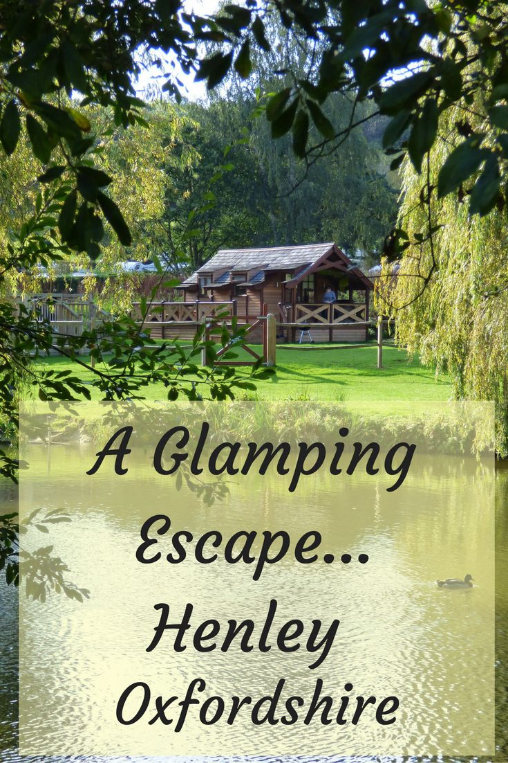 glamping UK holiday oxfordshire swiss farm camping hideout house Henley on Thames