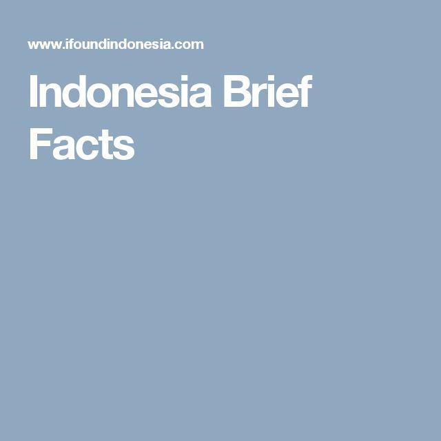 Indonesia Brief Facts