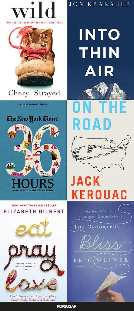 18 Books to Fuel Your Wanderlust. Let's go on an adventure!