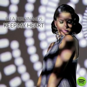 Keep My Heart by Ella Ferdinands on Spotify