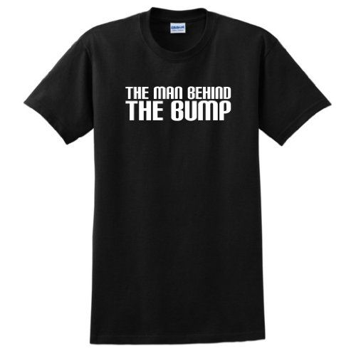 The Man Behind the Bump Funny Dad Maternity Short Sleeve T-Shirt (NOT Maternity Sized) Funny Daddy To Be Husband First Time Father Maternity Support Pregnancy Humor Baby Cute Short Sleeve Tee Medium Black