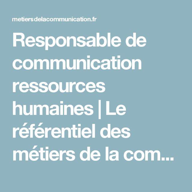 Responsable de communication ressources humaines | Le référentiel des métiers de la communication