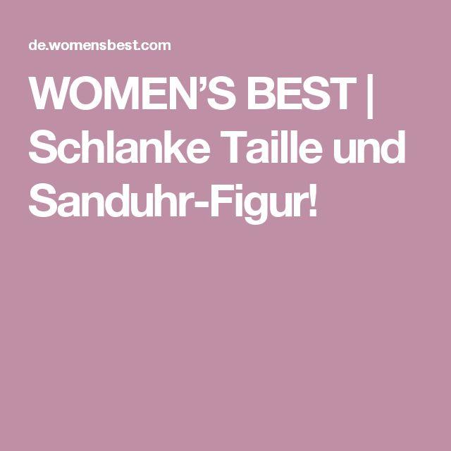 WOMEN'S BEST | Schlanke Taille und Sanduhr-Figur!