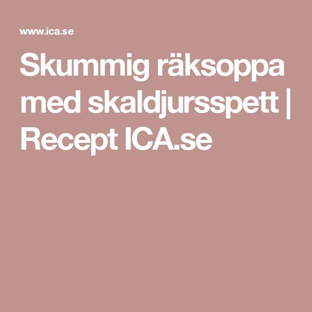 Skummig räksoppa med skaldjursspett | Recept ICA.se