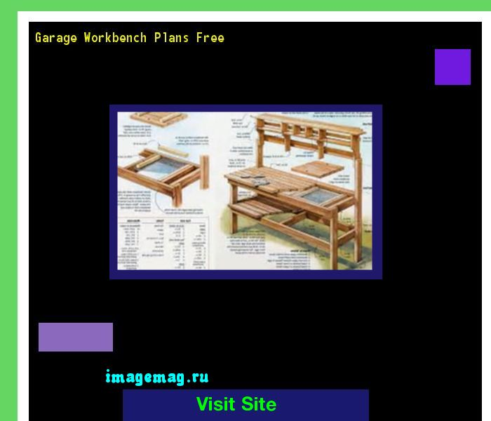 Garage Workbench Plans Free 093657 - The Best Image Search