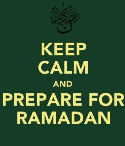 Keep Calm and Prepare for Ramadan