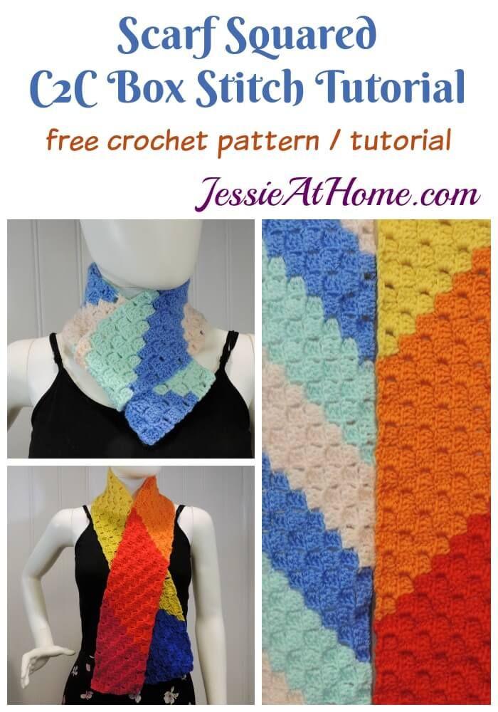 Scarf Squared – Double Crochet C2C Box Stitch Tutorial | Crochet